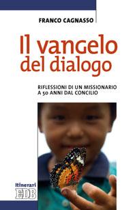 IL VANGELO DEL DIALOGO 51325_COLLANA F5
